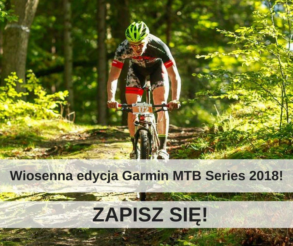 Wiosenna edycja Garmin MTB Series 2018!